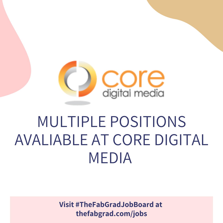 Core Digital Media - The Fab Grad Job Board